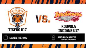 TIGERS U17 vs INDIANS U17